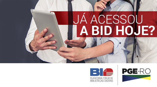 Já acessou a BID hoje?