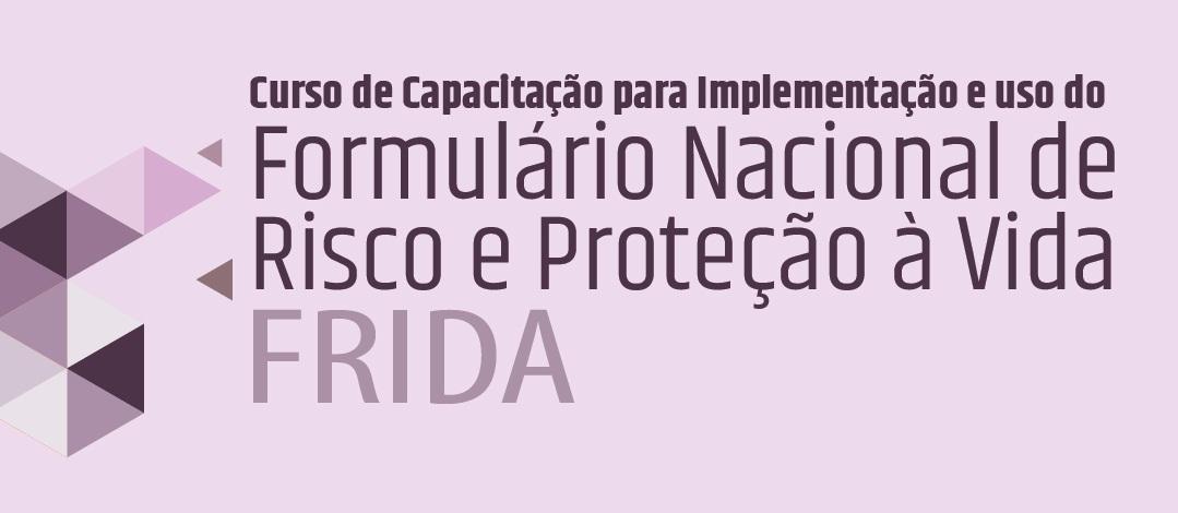 Ministério Público abre inscrições para capacitação sobre implementação do Formulário Nacional de Risco e Proteção à Vida